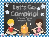 Let's Go Camping! {An Articulation Unit}