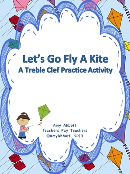Let's Go Fly a Kite: A Treble Staff Activity