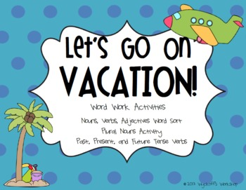 Let's Go On Vacation! Noun, Verb, Adjective Pack