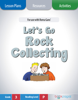 Let's Go Rock Collecting Lesson Plans & Activities Package