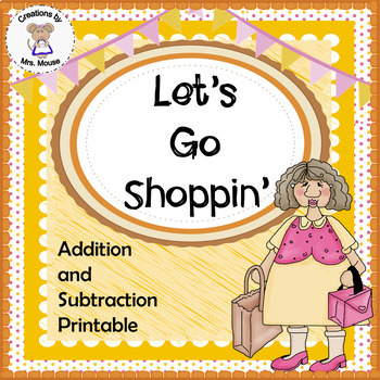 Math-Addition & Subtraction - Lets Go Shopping