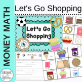 Money Math Centers:  Let's Go Shopping: Coin Values, Count