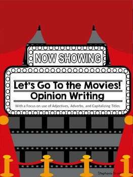 Let's Go To the Movies Opinion Writing with Adjectives and