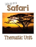 Let's Go on a Safari Thematic Unit