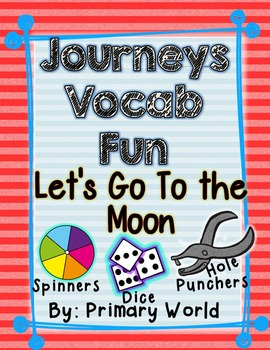 Let's Go to the Moon, Journeys First Grade Unit 4 Lesson 1