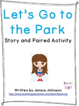 Let's Go to the Park Story and Paired Activity {EFL, ESL, italki}