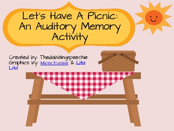 Let's Have A Picnic:  An Auditory Memory Activity