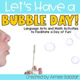 Bubbles Unit {Language Arts & Math}