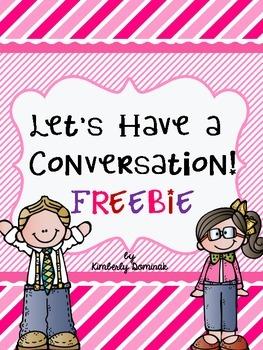Let's Have a Conversation! FREEBIE