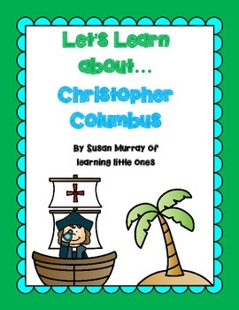 Let's Learn About **Christopher Columbus**