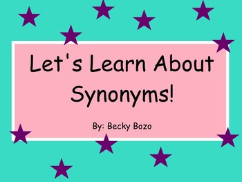 Let's Learn About Synonyms - Smart board Lesson