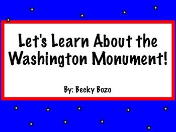 Let's Learn About the Washington Monument - Smartboard Lesson