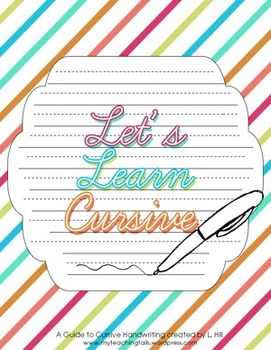 Let's Learn Cursive I: Teaching Cursive Handwriting Workbook