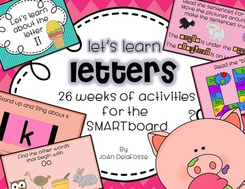 Let's Learn Letters 26 WEEKS of daily SMARTboard activitie