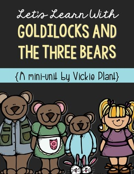 Let's Learn With Goldilocks and the Three Bears