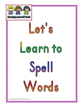 Lets Learn to Spell Words