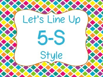 Let's Line Up 5-S Style