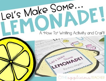 Let's Make Some Lemonade {How To Writing Craftivity}