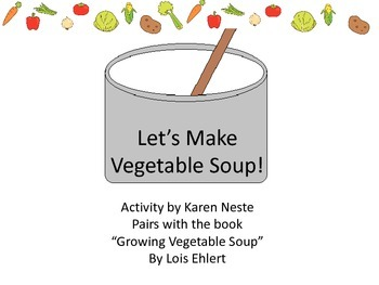 Let's Make Vegetable Soup Preschool Garden Theme Language