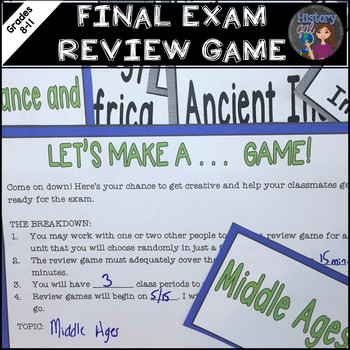Let's Make a...Game: World History Midterm, EOC, and Final