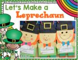 Let's Make a Leprechaun~ St Patrick's Day Glyph, Literacy,