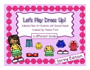 Let's Play Dress-up: Spring Edition- Adapted Book for Stud