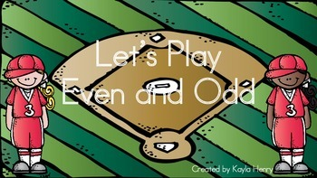 Let's Play Even and Odd (Baseball Theme)