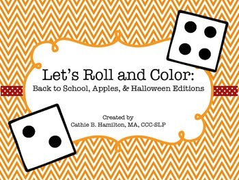 Let's Roll and Color: Back to School, Apples, & Halloween