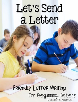 Let's Send a Letter: Friendly Letter Writing for Beginning