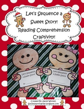 Let's Sequence a Sweet Story! Reading Craftivity to Use Wi
