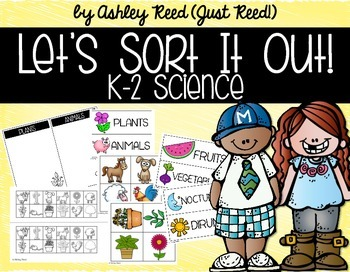 Let's Sort it Out!  Science Sorting Activities for K-2