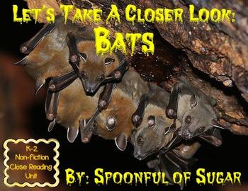 Bats! Let's Take A Closer Look (A Close Reading Unit)