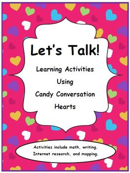Valentine's Day: Let's Talk! Learning Activities Using Can
