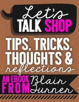 Let's Talk Shop: An eBook for TpT Sellers