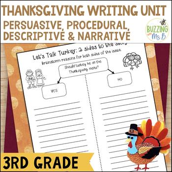 Thanksgiving Writing Materials: Persuasive, Procedural, De