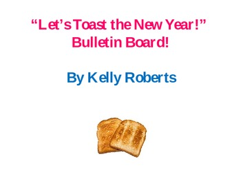 Let's Toast the New Year Bulletin Board
