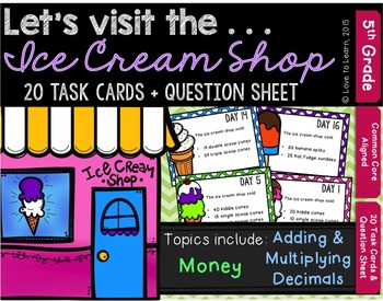Let's Visit the . . . Ice Cream Shop - Math Task Cards for