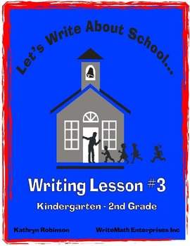 Let's Write About School - Back To School Writing Activiti