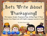 Let's Write About Thanksgiving! A Writing Unit BUNDLE!