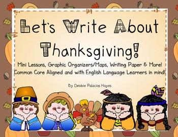 Let's Write About Thanksgiving! A Writing Unit BUNDLE!