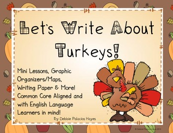Let's Write About Turkeys! A Thanksgiving Writing Unit