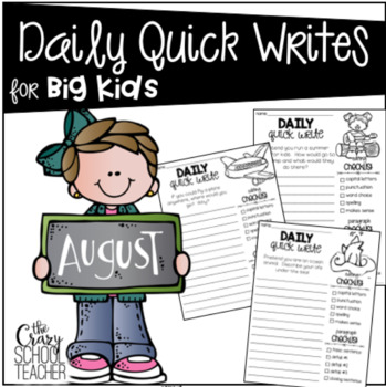 Daily Quick Writes for BIG KIDS {August}
