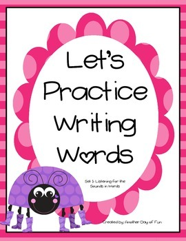 Let's Write the Sounds in Words!