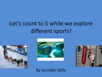 Let's count to 5 while we explore different sports !