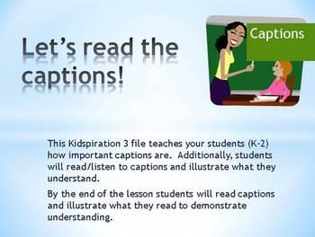 Lets read the captions! Common Core K-2  Kidspiration 3 file