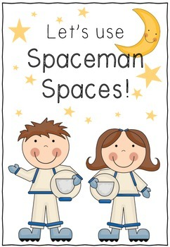 Let's use 'Spaceman Spaces'!