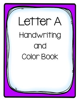 Letter A Color and Tracing for Handwriting pages