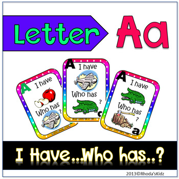 """Letter A  """"I have... Who has?"""""""