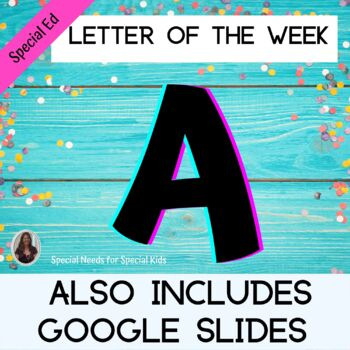 Letter of the Week Letter A Unit for Special Education