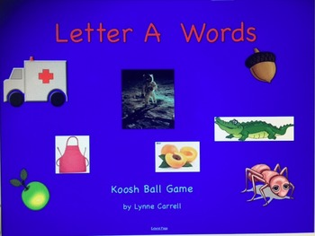 Letter A Words Koosh Ball Game